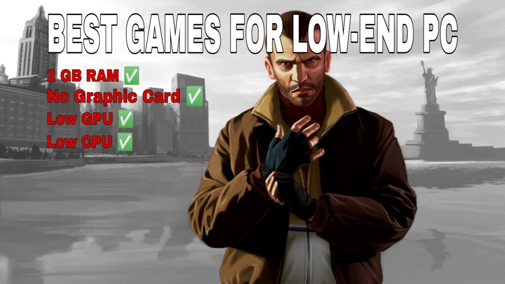 best games for low end pc